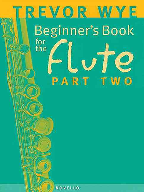Beginner's Book For The Flute By Wye, Trevor