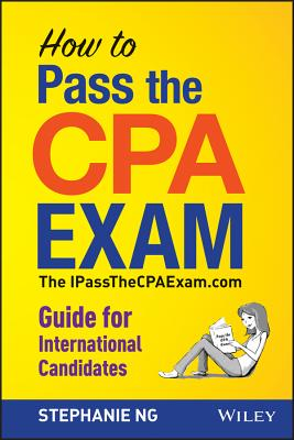 How to Pass the Cpa Exam By Ng, Stephanie